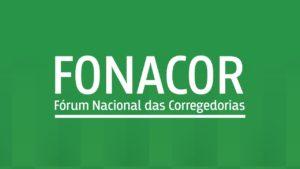 Fórum Nacional das Corregedorias divulga Carta do I Fonacor