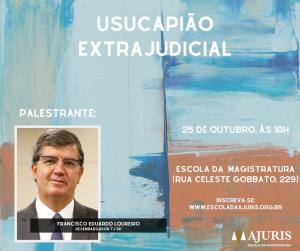 Escola da Ajuris promove evento gratuito sobre usucapião extrajudicial