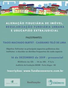 Fundação Enore realiza palestra sobre alienação fiduciária, regularização fundiária e usucapião no dia 16.12