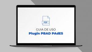 ITI – Plugin para assinar e verificar as assinaturas digitais ICP-Brasil em PDF está disponível