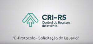 IRIRGS disponibiliza vídeo explicativo do Protocolo Eletrônico destinado aos usuários finais
