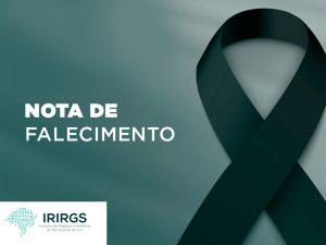IRIRGS comunica falecimento do tabelião e registrador Laerte Tadeu Medeiros