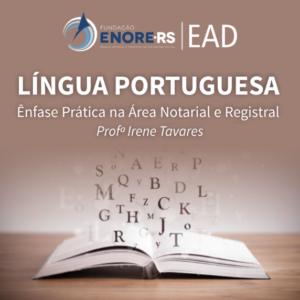 Fundação Enore promove curso EAD de língua portuguesa voltado à prática notarial e registral