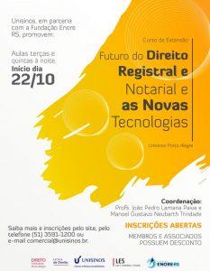 Unisinos oferece Curso de Extensão sobre Direito Registral e Notarial com apoio das entidades de classe notariais e registrais gaúchas