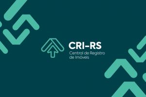 Central de Registro de Imóveis (CRI-RS) será lançada em 10 de outubro em Porto Alegre
