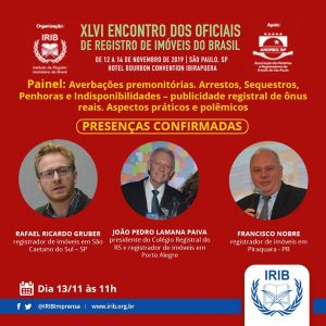 Presidente do Colégio Registral do RS participará de painel do XLVI Encontro dos Oficiais de Registro de Imóveis do Brasil