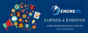 Conheça os novos cursos e eventos da Fundação Enore
