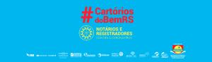 Anoreg/RS e o Fórum de Presidentes lançam campanha Cartórios do Bem