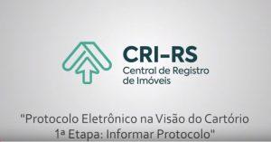 IRIRGS disponibiliza vídeo explicativo do Protocolo Eletrônico destinado aos cartórios – primeira etapa
